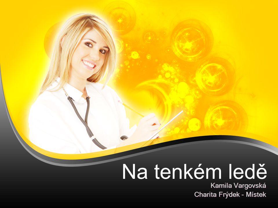 Kamila Vargovská Charita Frýdek - Místek
