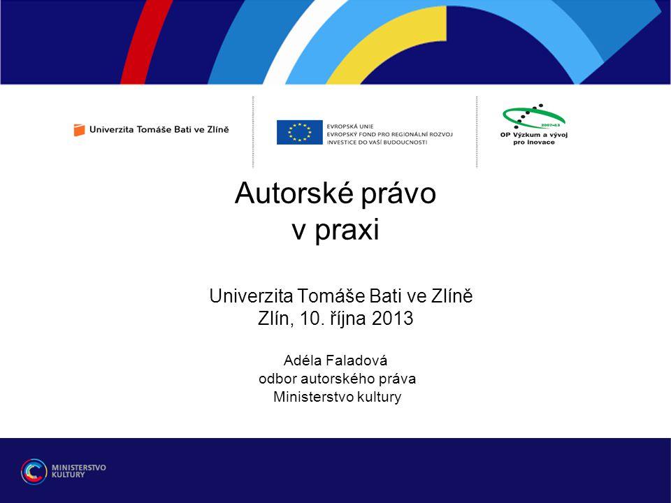 Autorské právo v praxi Univerzita Tomáše Bati ve Zlíně