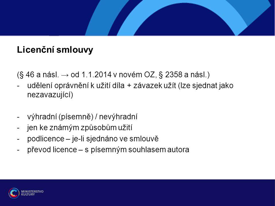 Licenční smlouvy (§ 46 a násl. → od 1.1.2014 v novém OZ, § 2358 a násl.)