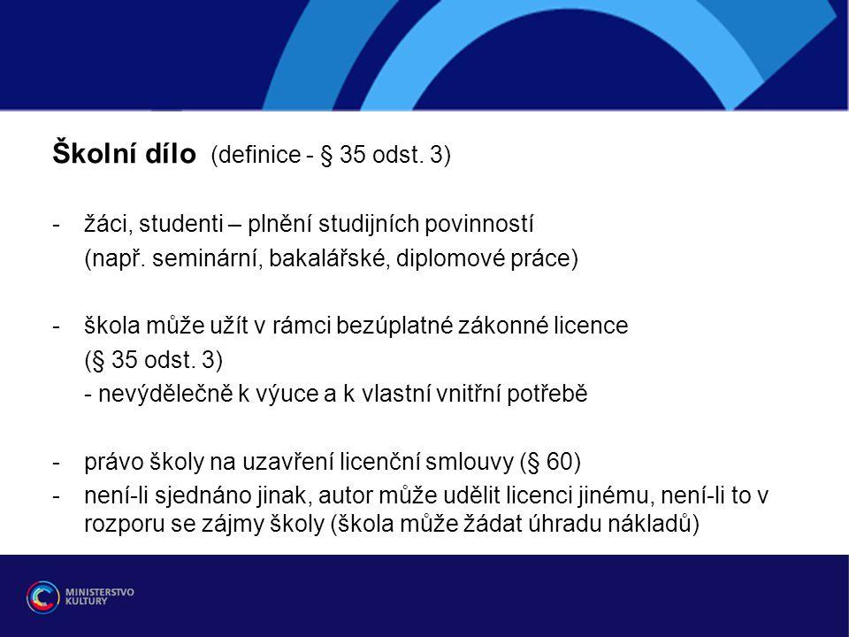 Školní dílo (definice - § 35 odst. 3)