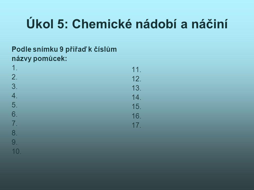Úkol 5: Chemické nádobí a náčiní