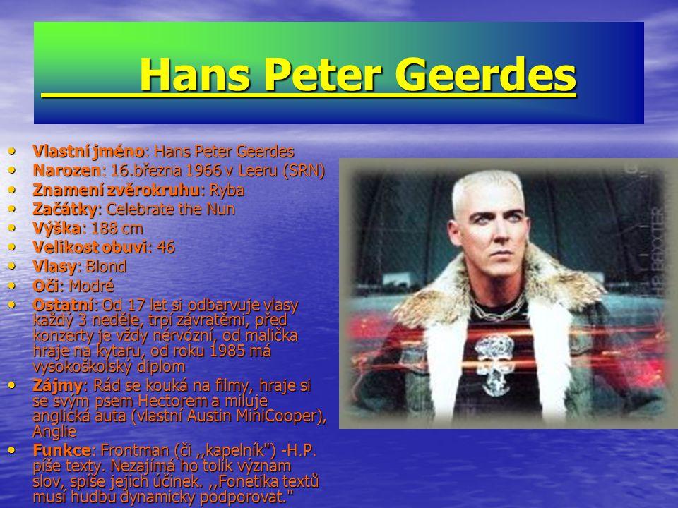 Hans Peter Geerdes Vlastní jméno: Hans Peter Geerdes