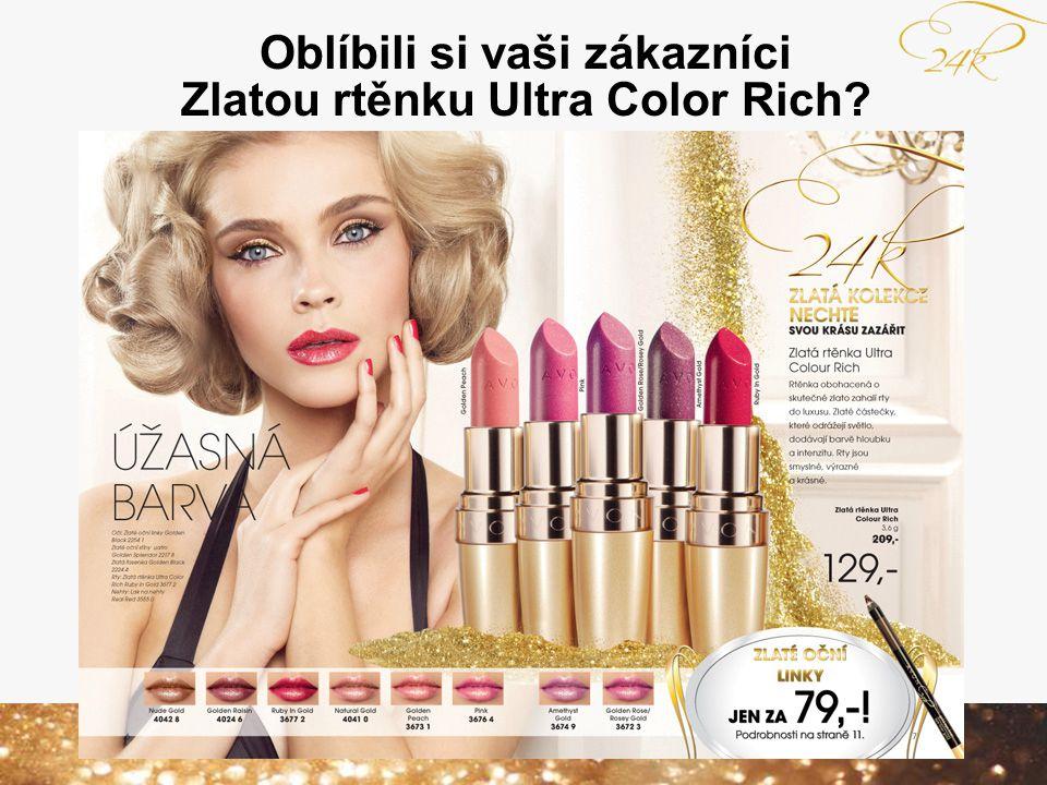 Oblíbili si vaši zákazníci Zlatou rtěnku Ultra Color Rich