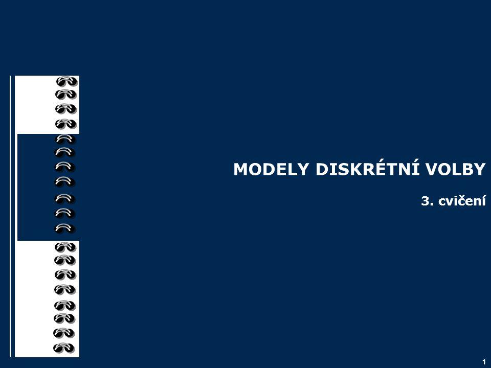 MODELY DISKRÉTNÍ VOLBY 3. cvičení