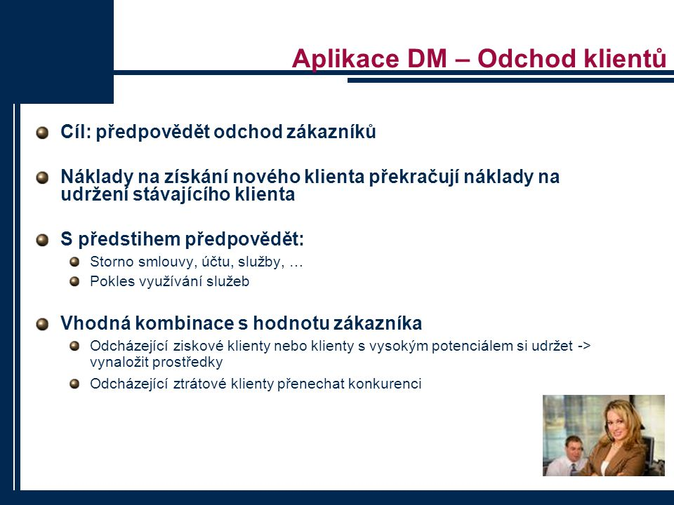 Aplikace DM – Odchod klientů