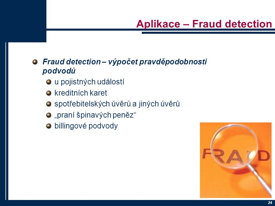 Aplikace – Fraud detection