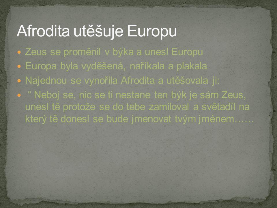 Afrodita utěšuje Europu
