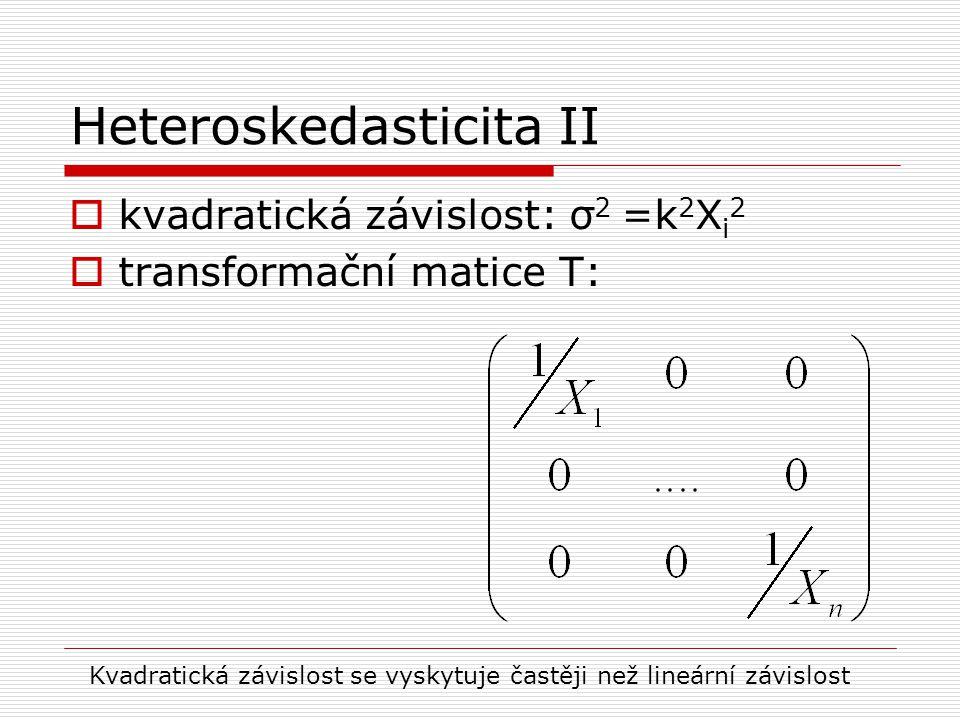Heteroskedasticita II