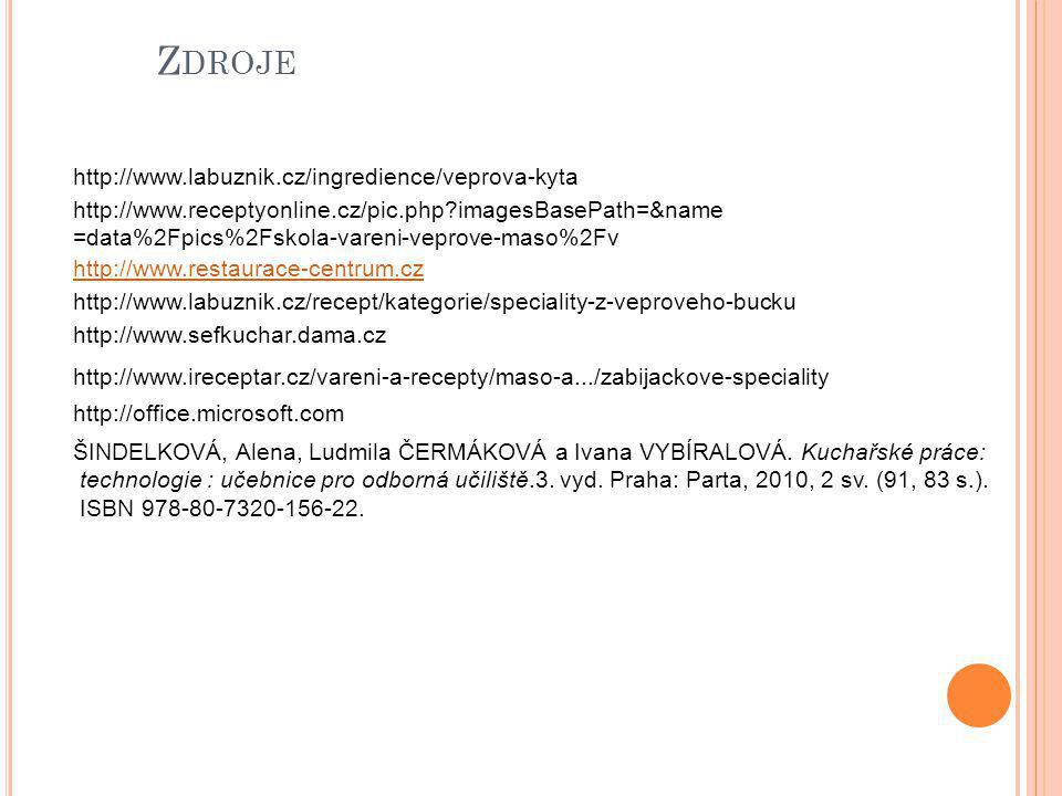 Zdroje http://www.labuznik.cz/ingredience/veprova-kyta