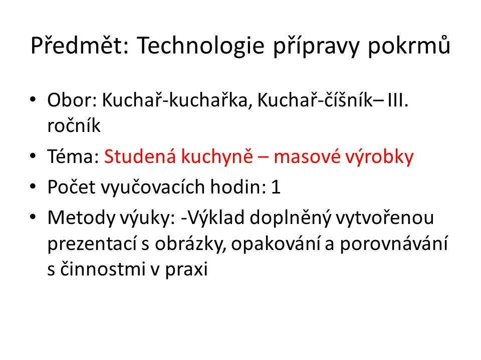 Předmět: Technologie přípravy pokrmů