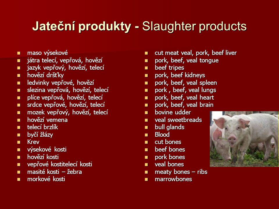 Jateční produkty - Slaughter products