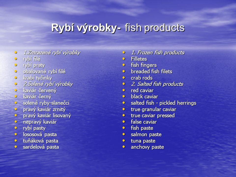 Rybí výrobky- fish products