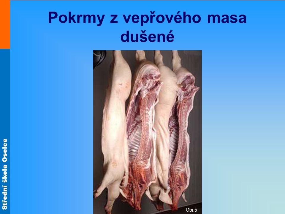 Pokrmy z vepřového masa dušené