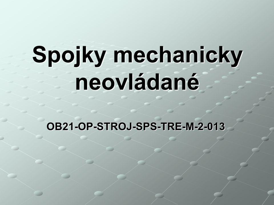 Spojky mechanicky neovládané OB21-OP-STROJ-SPS-TRE-M-2-013