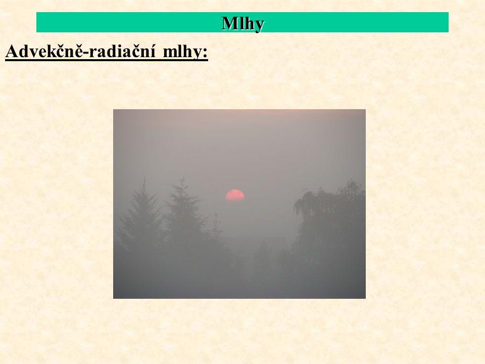 Mlhy Advekčně-radiační mlhy: