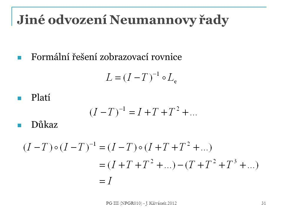 Jiné odvození Neumannovy řady