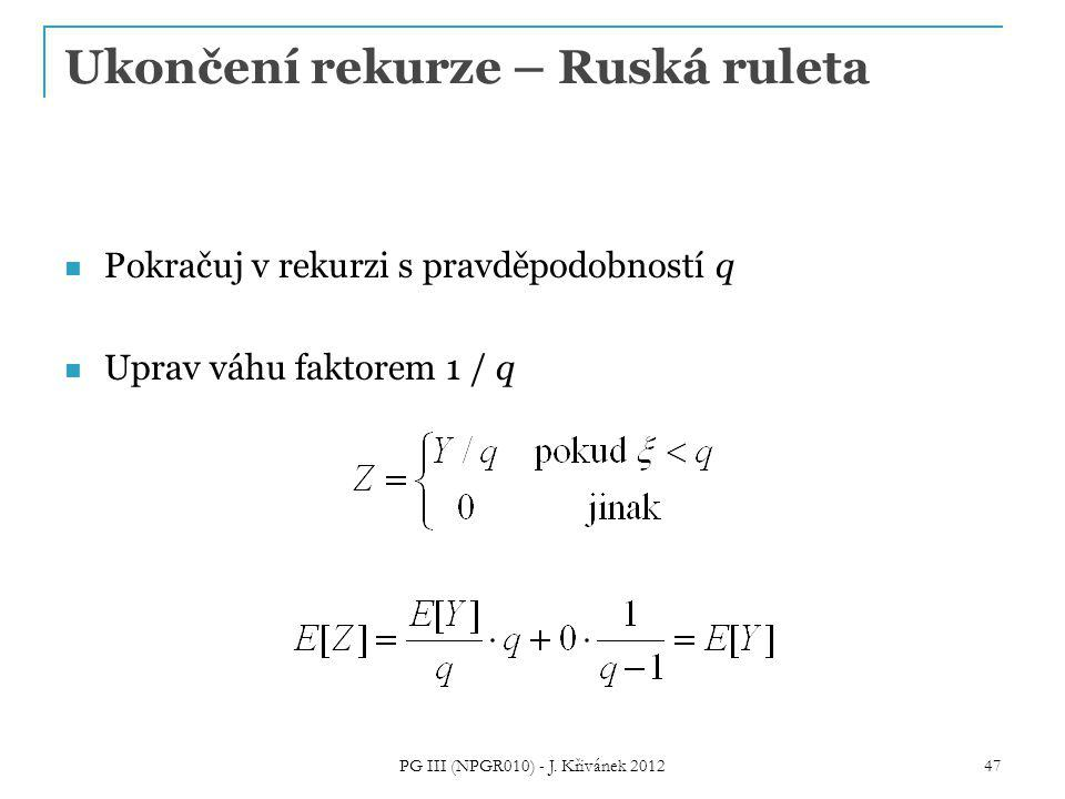 Ukončení rekurze – Ruská ruleta