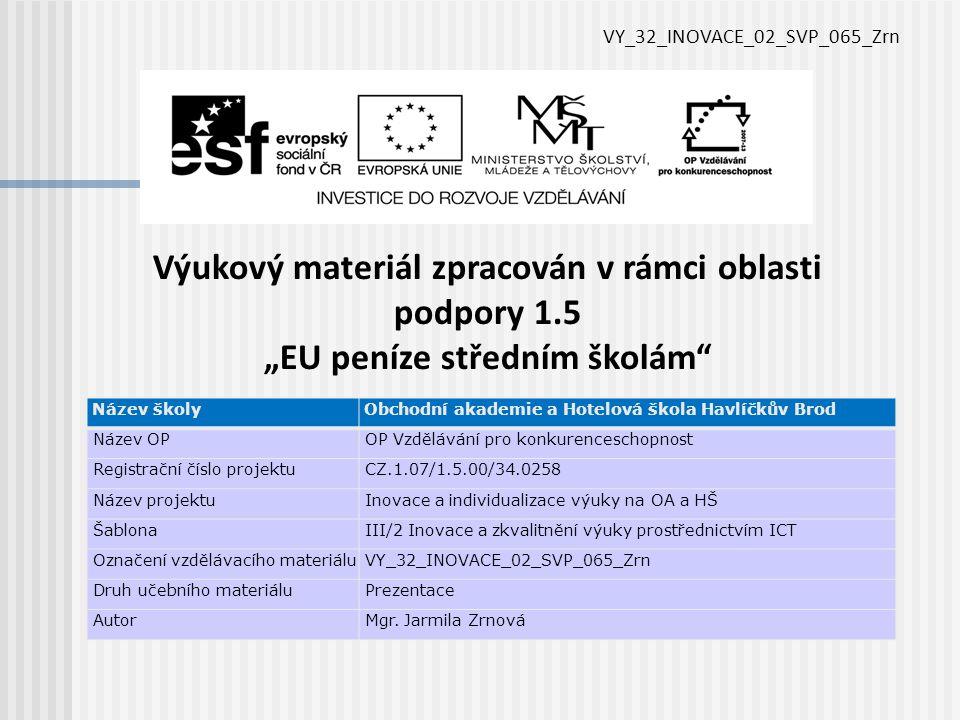 VY_32_INOVACE_02_SVP_065_Zrn