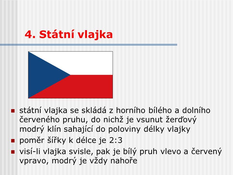 4. Státní vlajka