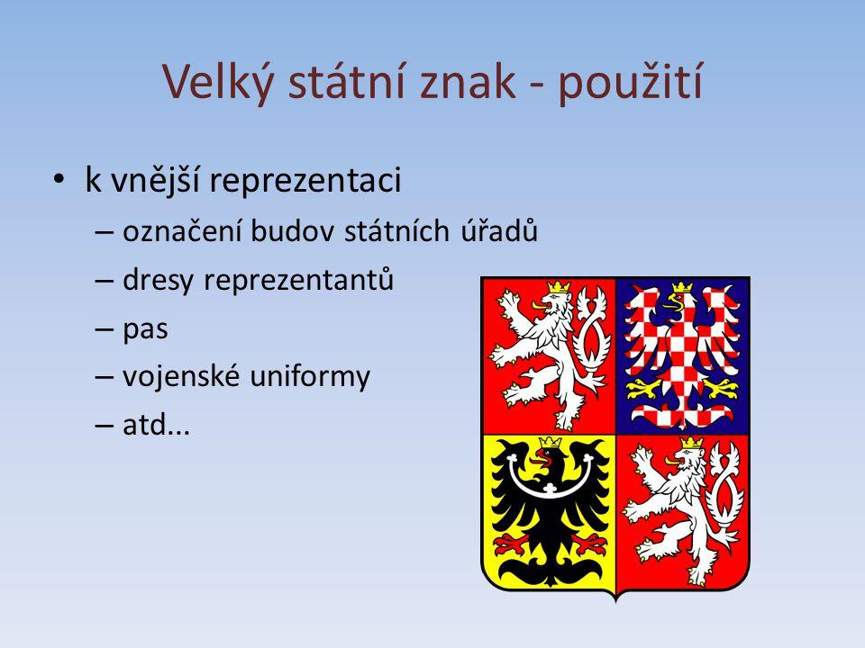 Velký státní znak - použití