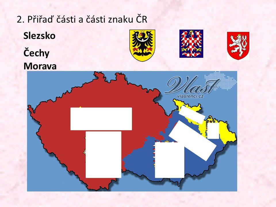 2. Přiřaď části a části znaku ČR