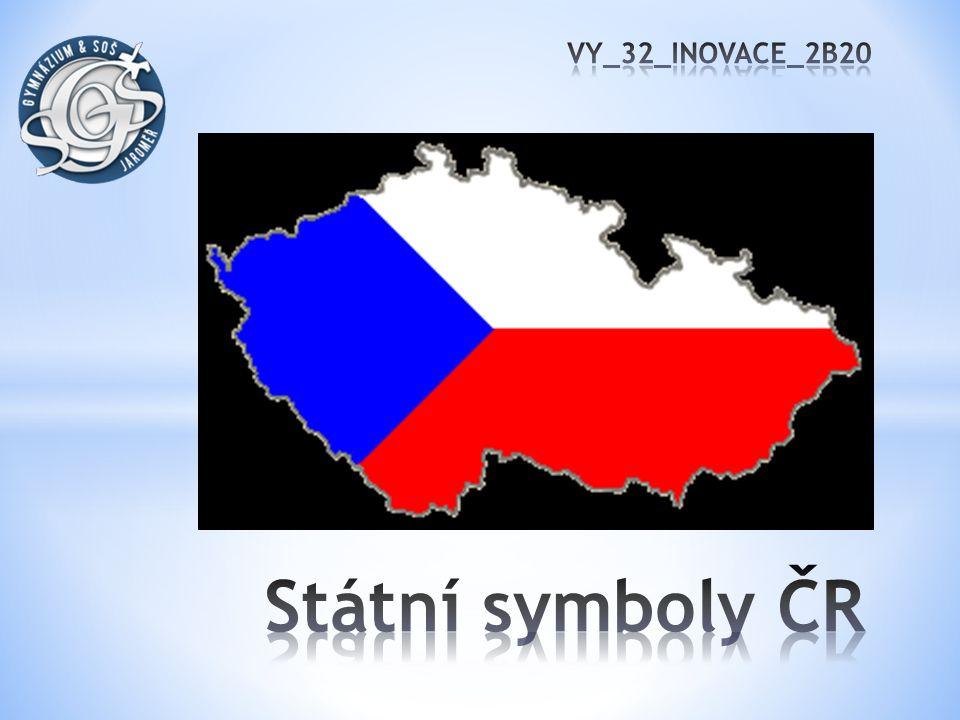 VY_32_INOVACE_2B20 Státní symboly ČR