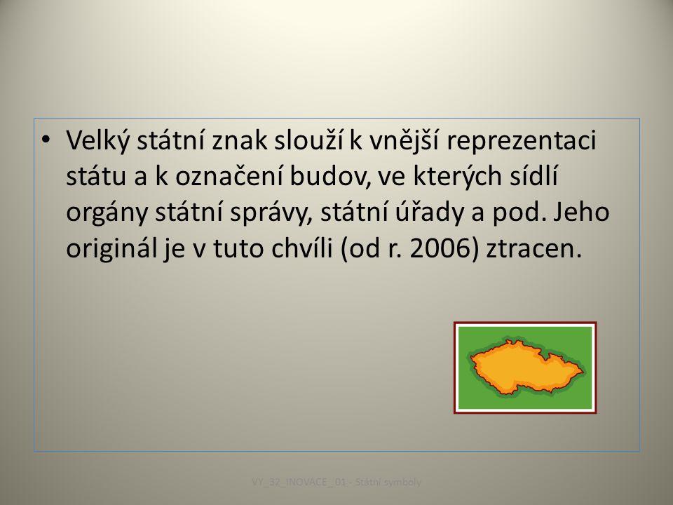 VY_32_INOVACE_ 01 - Státní symboly