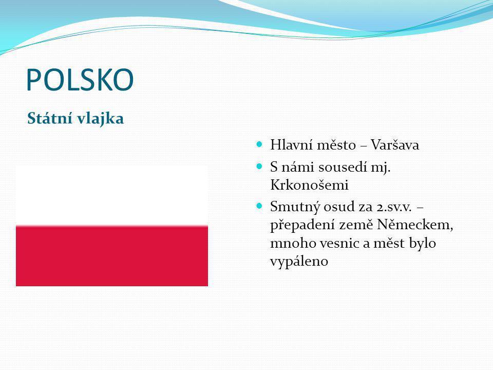 POLSKO Státní vlajka Hlavní město – Varšava