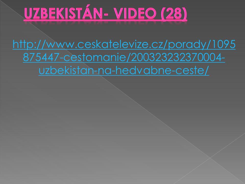Uzbekistán- VIDEO (28) http://www.ceskatelevize.cz/porady/1095875447-cestomanie/200323232370004-uzbekistan-na-hedvabne-ceste/