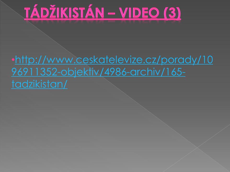 Tádžikistán – VIDEO (3) http://www.ceskatelevize.cz/porady/1096911352-objektiv/4986-archiv/165-tadzikistan/
