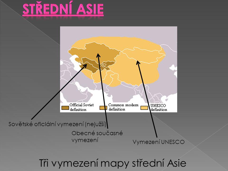 Střední Asie Tři vymezení mapy střední Asie