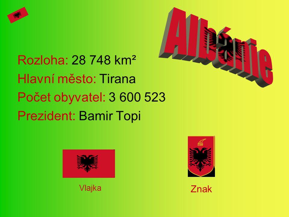 Albánie Rozloha: 28 748 km² Hlavní město: Tirana