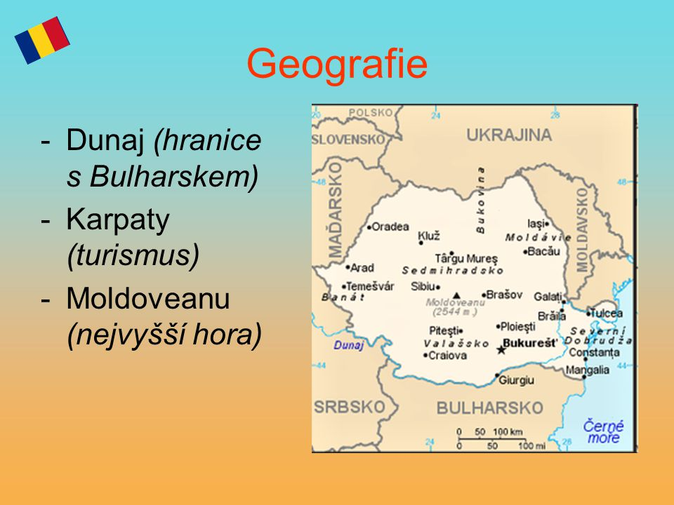 Geografie Dunaj (hranice s Bulharskem) Karpaty (turismus)