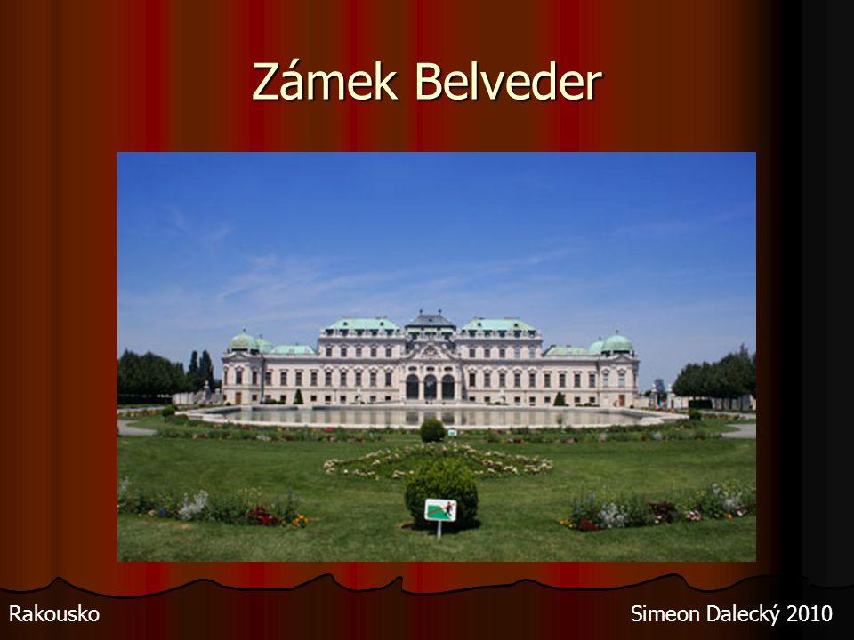 Zámek Belveder Rakousko Simeon Dalecký 2010