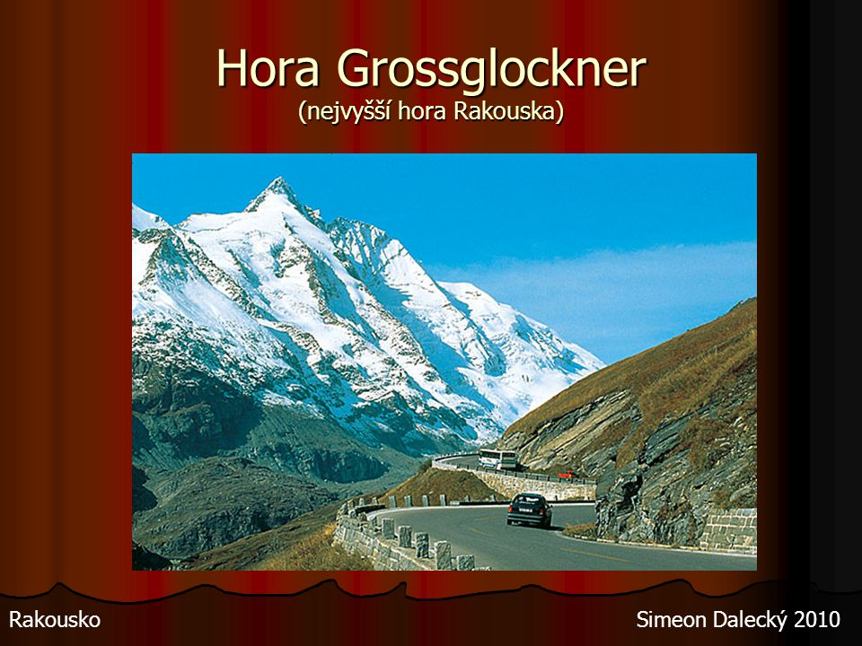Hora Grossglockner (nejvyšší hora Rakouska)