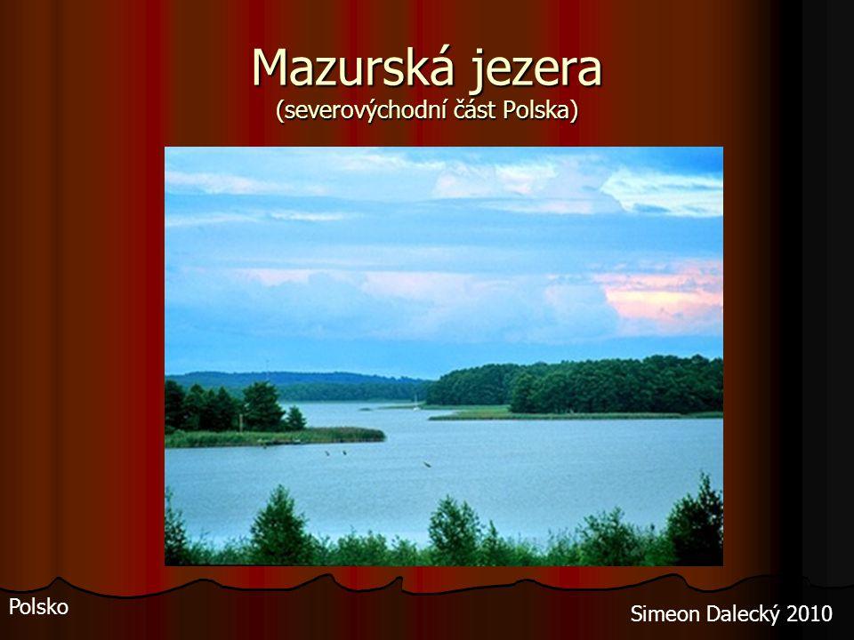 Mazurská jezera (severovýchodní část Polska)