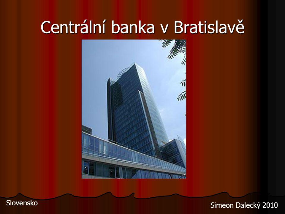 Centrální banka v Bratislavě