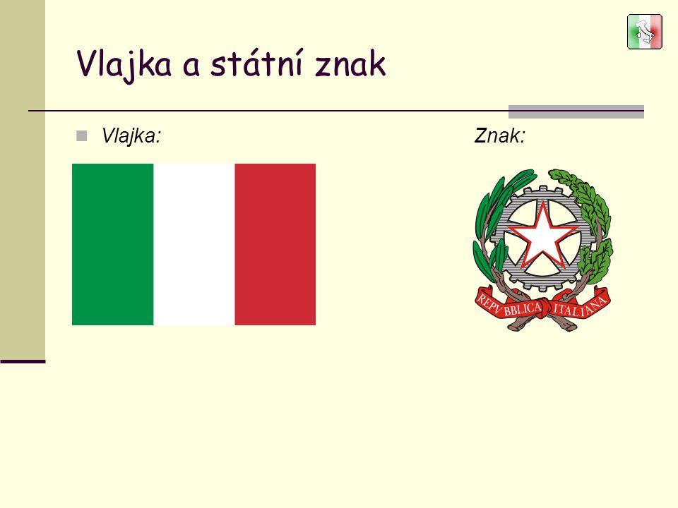Vlajka a státní znak Vlajka: Znak: