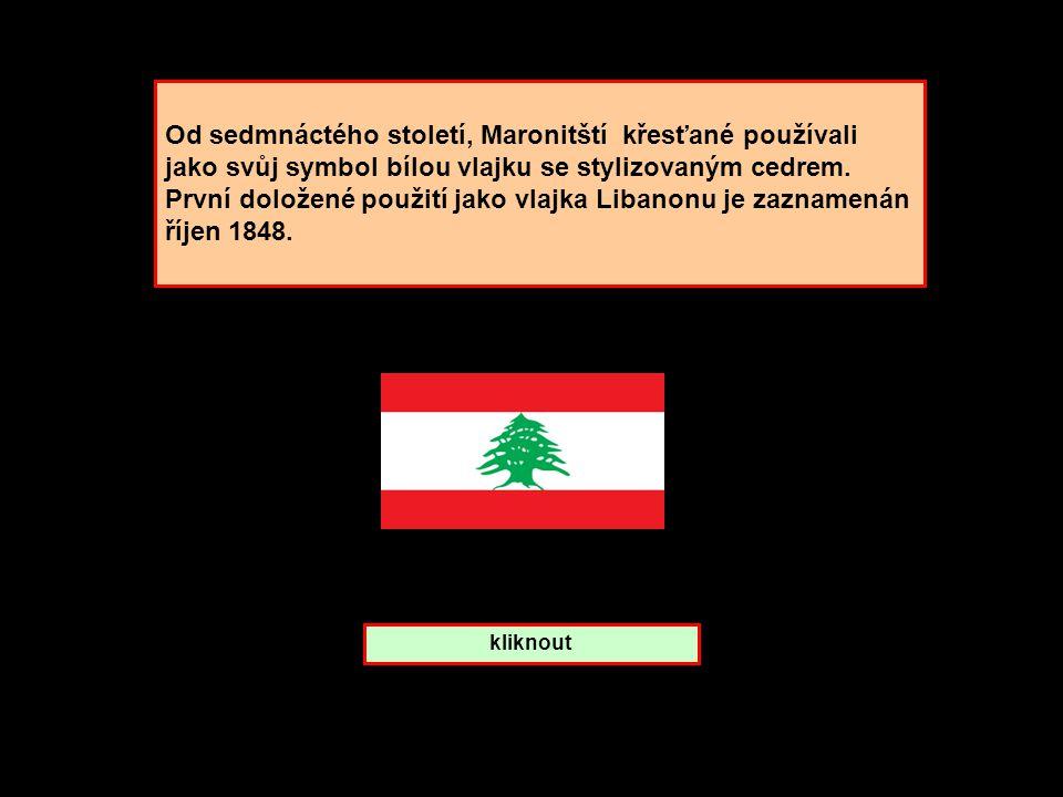 Od sedmnáctého století, Maronitští křesťané používali jako svůj symbol bílou vlajku se stylizovaným cedrem. První doložené použití jako vlajka Libanonu je zaznamenán říjen 1848.