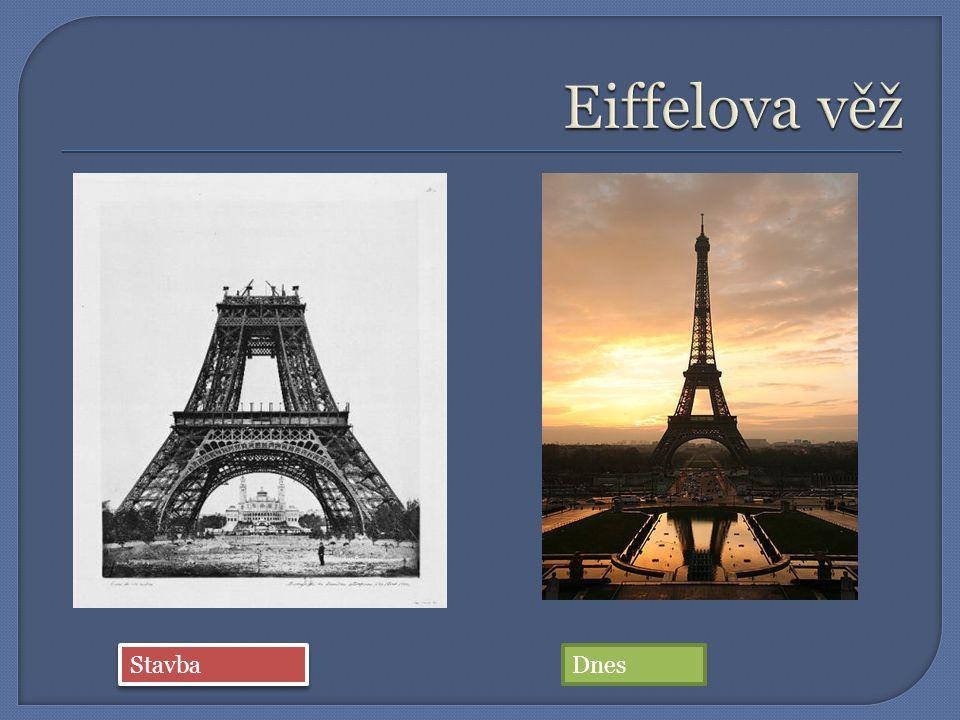 Eiffelova věž Stavba Dnes