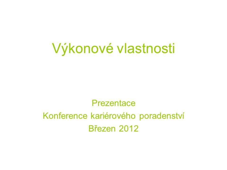 Prezentace Konference kariérového poradenství Březen 2012