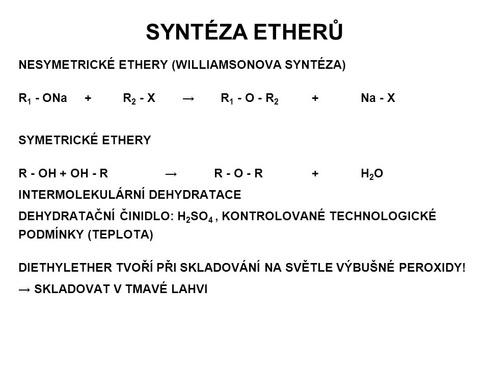 SYNTÉZA ETHERŮ NESYMETRICKÉ ETHERY (WILLIAMSONOVA SYNTÉZA)