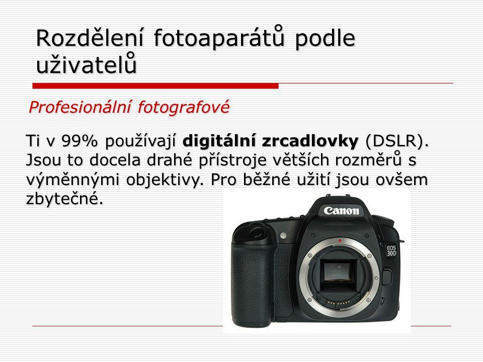 Rozdělení fotoaparátů podle uživatelů