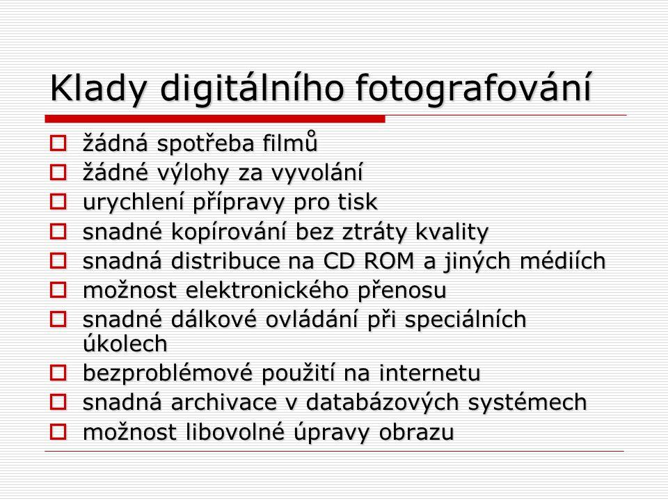 Klady digitálního fotografování