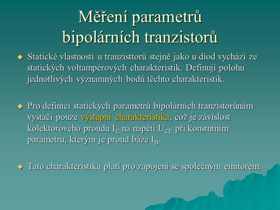 Měření parametrů bipolárních tranzistorů