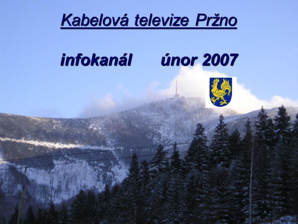 Kabelová televize Pržno infokanál únor 2007