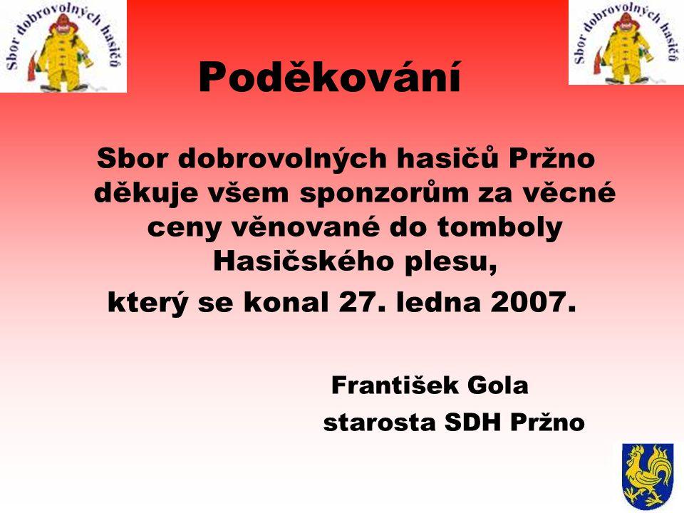 Poděkování který se konal 27. ledna 2007. František Gola