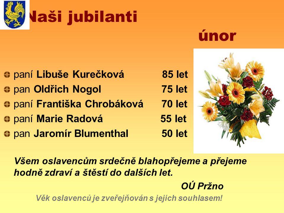 Naši jubilanti únor paní Libuše Kurečková 85 let