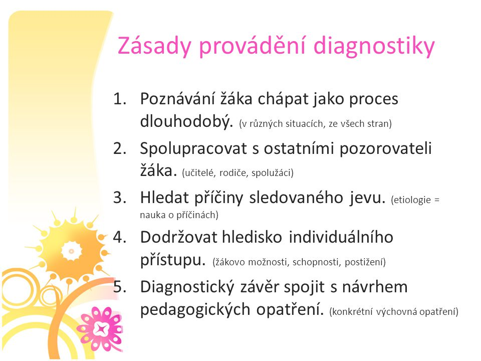 Zásady provádění diagnostiky