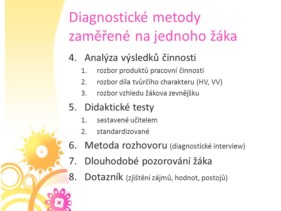 Diagnostické metody zaměřené na jednoho žáka